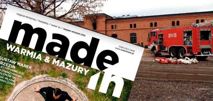 Artykuł: W wyniku pożaru w dawnych koszarach spłonęła także redakcja Made In Warmia & Mazury